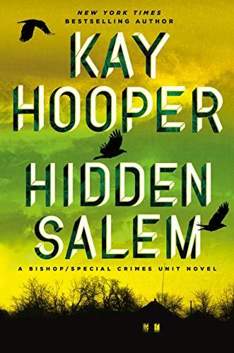 Hidden Salem (Bishop/Special Crimes Unit Book 19)