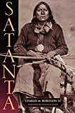 Satanta: The Life and Death of a War Chief