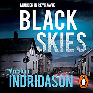 Black Skies                   Written by:                                                                                                                                 Arnaldur Indridason                               Narrated by:                                                                                                                                 Saul Reichlin                      Length: 9 hrs and 44 mins     Not rated yet     Overall 0.0