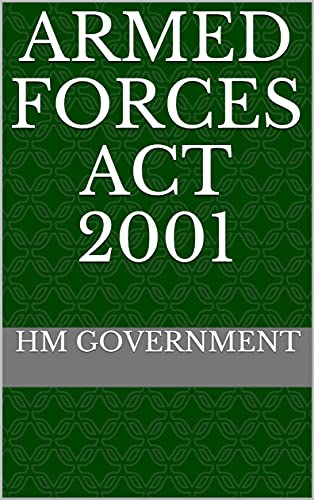 Armed Forces Act 2001 (English Edition)