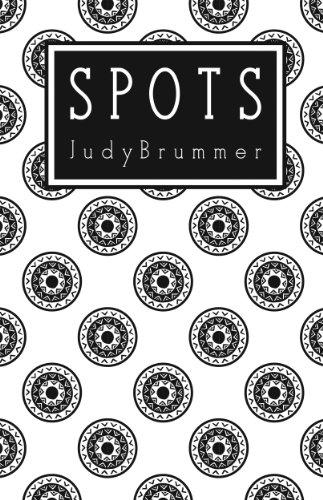 Spots (Spotty Books Trilogy Book 1)