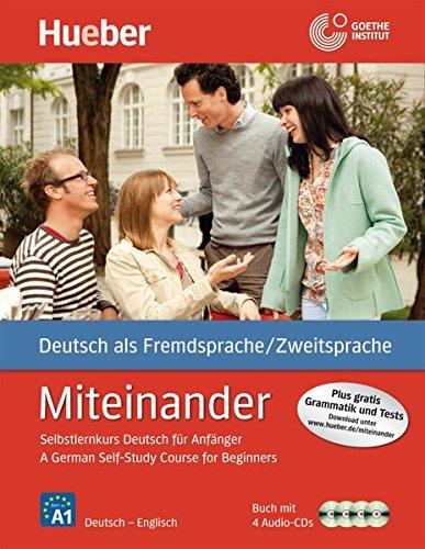 Miteinander. Englisch: Selbstlernkurs Deutsch für Anfänger - A German Self-Study Course for Beginners