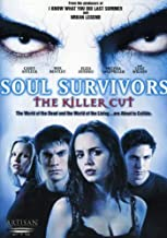 Soul Survivors: The Killer Cut