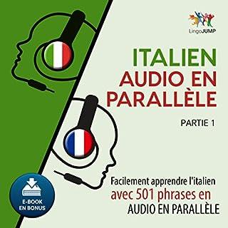 Couverture de Italien audio en parallèle - Facilement apprendre l'italien avec 501 phrases en audio en parallèle - Partie 1