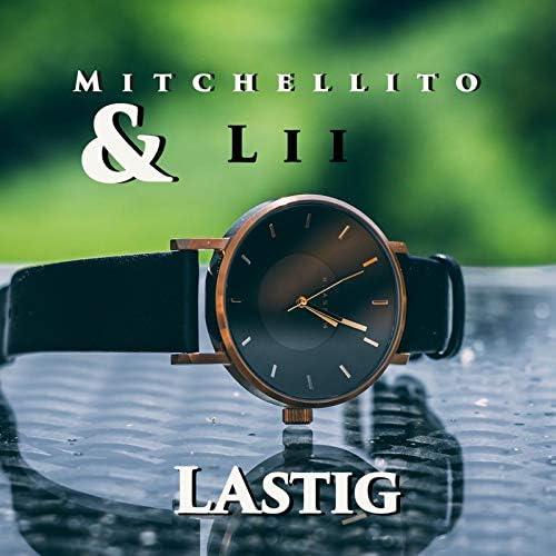 Mitchellito & Lii