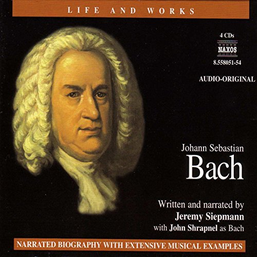The Life and Works of Bach audiobook cover art