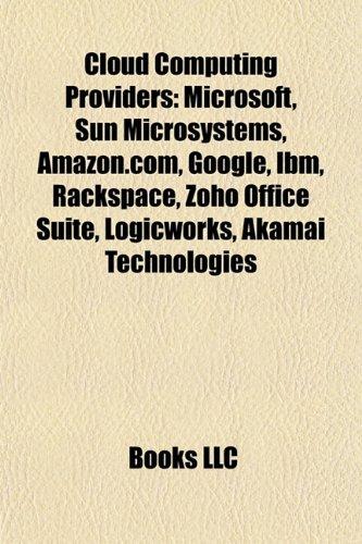 Cloud computing providers: Microsoft, Sun Microsystems, Red Hat, Amazon.com, HP Enterprise Services, Dell, Google, Hewlett-Packard, IBM: Microsoft, ... Cloud, HP IT Management Software, NaviSite
