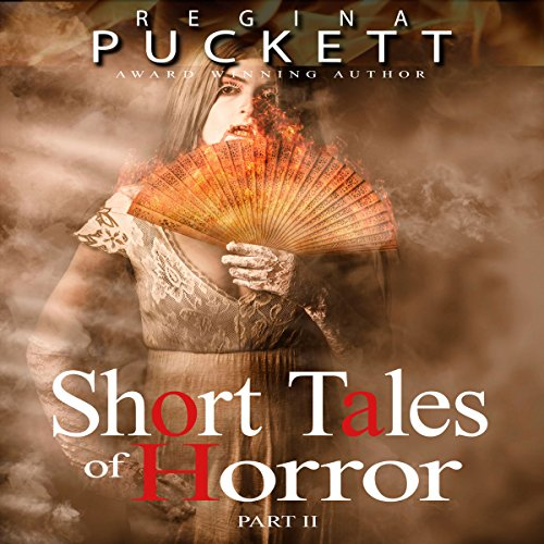 Short Tales of Horror, Part 2 audiobook cover art