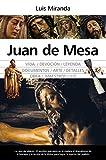 Juan de mesa: La caza del aliento (Memorias y biografías)