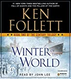 Winter of the World - Book Two of the Century Trilogy by Ken Follett(2012-09-18) - Penguin Audio - 01/01/2012