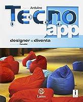 Tecno.app. Con Mi preparo per l'interrogazione e Design. Per la Scuola media. Con ebook. Con espansione online. Disegno-Settori produttivi (Vol. A-B1-B2-B3) #4