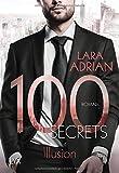 100 Secrets - Illusion (Die 100-Reihe)