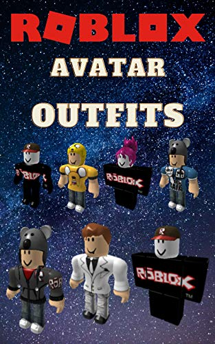 ROBLOX ( unofficial ): Avatar Outfits ( With full Description ) (English Edition)