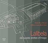 Lalibela, Site Rupestre Chretien d'Ethiopie