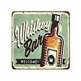 DECISAIYA Carteles de Metal Antiguo Bar de whisky de bienvenida Promocional Retro Comida Bebida Vintage Bourbon Pub Licor Americana Placa Rust Placa de la Pared Póster Regalo colgante 30x30cm
