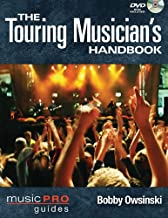The Touring Musician's Handbook (Music Pro Guides)