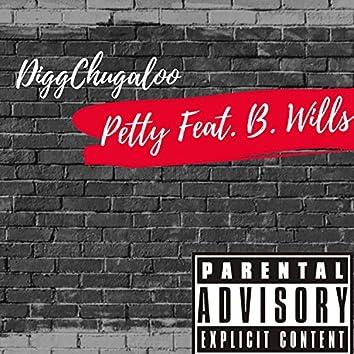 Petty (feat. B. Wills)