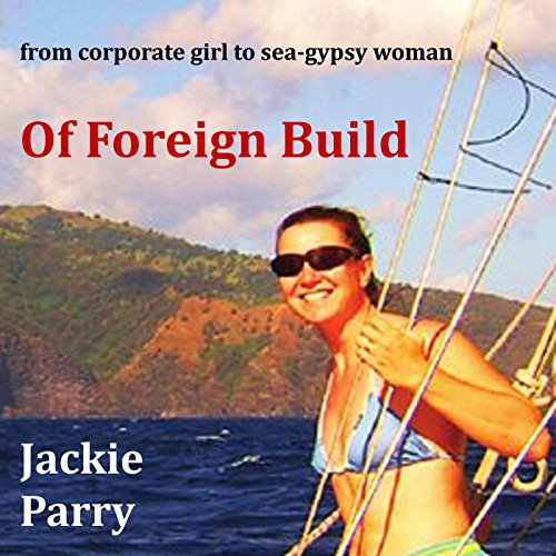 Of Foreign Build audiobook cover art