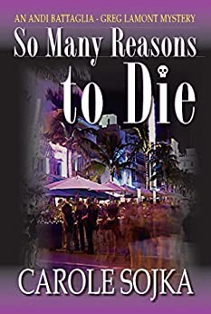 So Many Reasons to Die by [Carole Sojka]