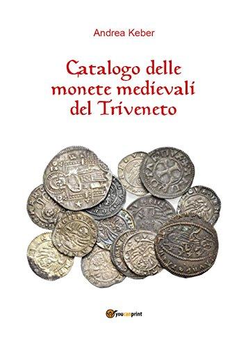 Catalogo delle monete medievali del Triveneto
