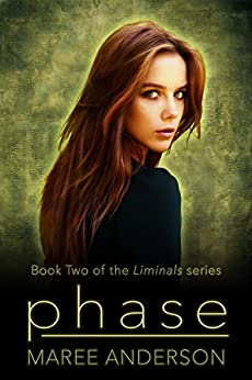 Phase (Liminals Book 2) by [Maree Anderson]