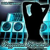 Reggaeton Refreshers - Best of Reggaeton Cover Playlist