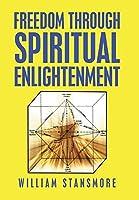 Freedom Through Spiritual Enlightenment