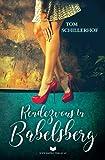Rendezvous in Babelsberg: Liebesroman
