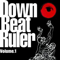 Down Beat Ruler vol.1
