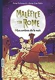 Maléfice sur Rome, Tome 02: Les ombres de la nuit