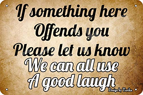 Something Here Offends You Let Us Know We Can All...