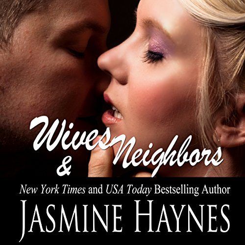 Wives and Neighbors: Book 1 audiobook cover art