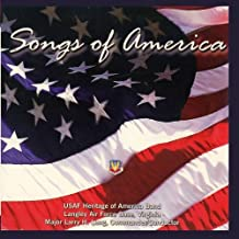 Songs of America by US Air Force Heritage of America Band