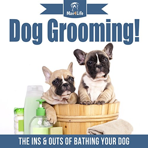 Dog Grooming! audiobook cover art