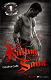 Killing Saint (Bullhead MC Serie 10)