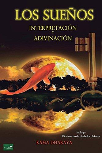 Los Sueños: Interpretación y Adivinación