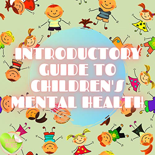 Introductory Guide to Children's Mental Health  By  cover art