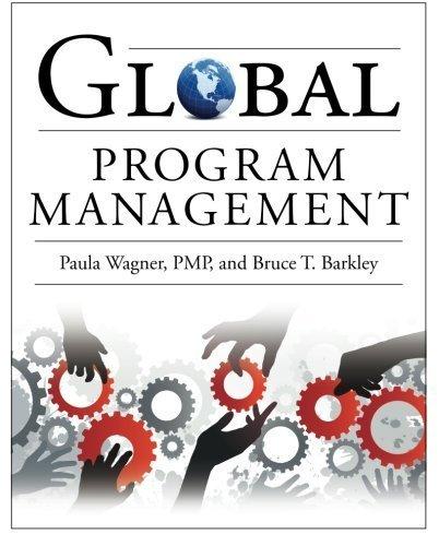 Global Program Management 1st edition by Wagner, Paula, Barkley, Bruce (2009) Taschenbuch
