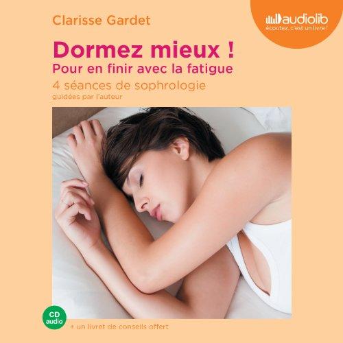 Dormez mieux ! Pour en finir avec la fatigue audiobook cover art