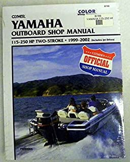 Clymer Shop Manual Yamaha 115 - 250 Hp 2 Stroke Outboards includes jet drives 1999-2002 WSM B789