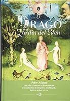 El drago en el Jardín del Edén. las Islas Canarias en la circulación transatlántica de imágenes en el mundo ibérico, siglos XVI-XVII