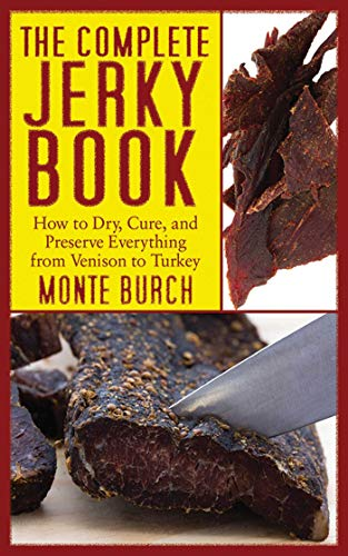 The Complete Jerky Book: How to ...