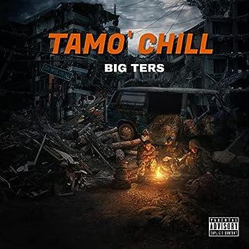 Tamo' Chill