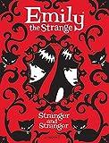 Emily the Strange  Stranger and Stranger