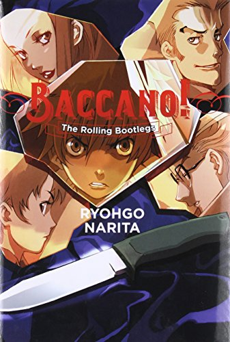 Baccano!, Vol. 1 (light novel): The Rolling Bootlegs