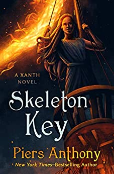 Skeleton Key: A Xanth Novel (The Xanth Novels Book 44) by [Piers Anthony]