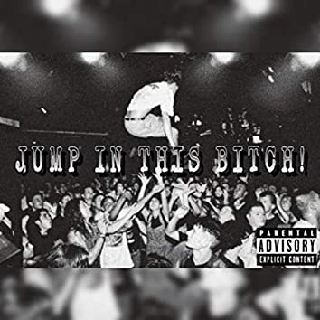 Jump in This Bitch!