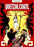 Quetzalcoatl, Tome 7 - Le secret de la Malinche