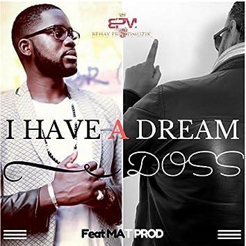 I Have a Dream (feat. MatProd)