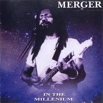 Merger in the Millennium